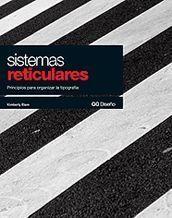 Sistemas reticulares. Principios para organizar la tipografía