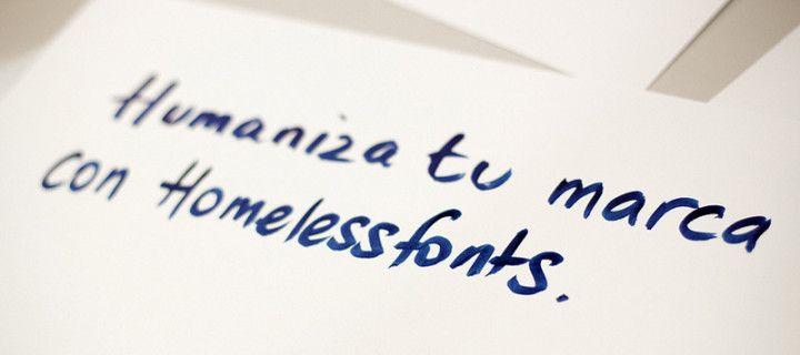 Homelessfonts: un proyecto solidario con tipografías