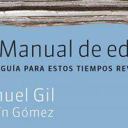 Manual de edición. Guía para estos tiempos revueltos