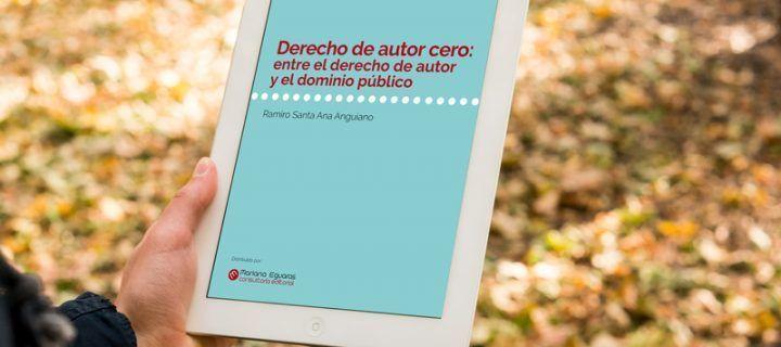 Derecho de autor cero: entre el derecho de autor y el dominio público