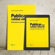 *Publicar con calidad editorial – Cuatro pilares de la producción de un libro* ya está a la venta
