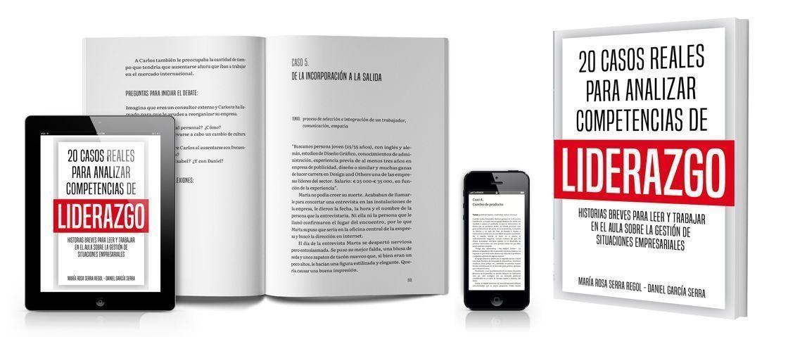 20 casos reales para analizar competencias de liderazgo, de María Rosa Serra Regol y Daniel García Serra