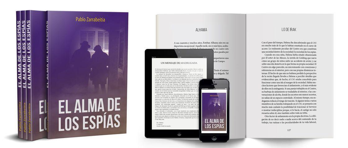 """""""El alma de los espías"""", de Pablo Zarrabeitia, diseñado y compuesto por Mariana Eguaras - Consultoría editorial"""