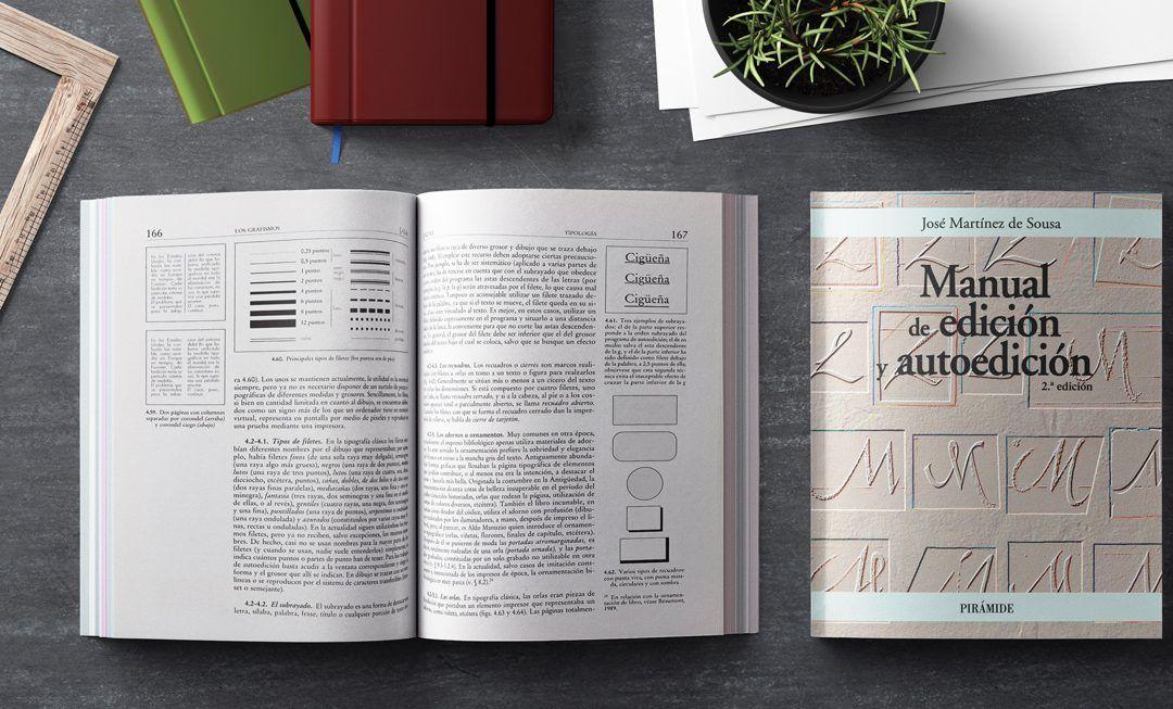 Un clásico en la producción de libros: *Manual de edición y autoedición*